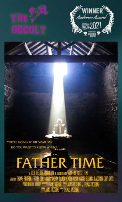 The Occult Audience Award Winners: FATHER TIME